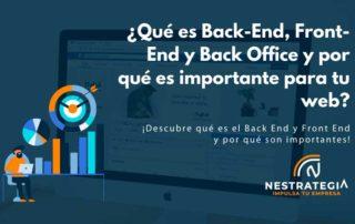 ¿Qué es Back-End, Front-End y Back Office y por qué es importante para tu web?