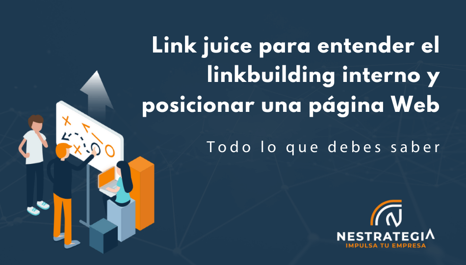 link juice para entender el linkbuilding interno