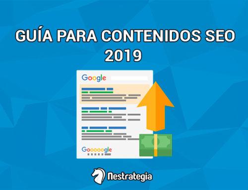 Guía definitiva para crear tus contenidos SEO en 2019