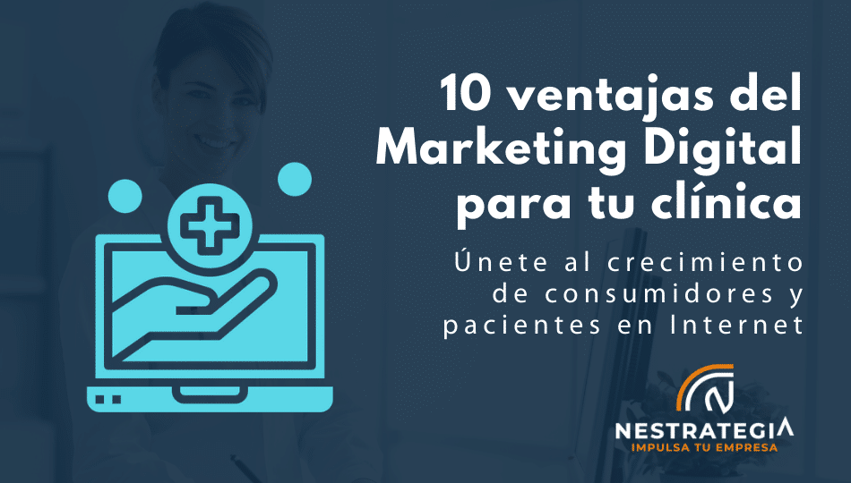 ventajas del marketing digital para tu clínica