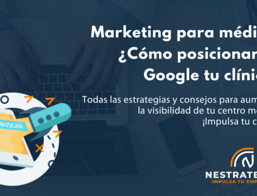 Marketing para médicos ¿Cómo posicionar en Google tu clínica?