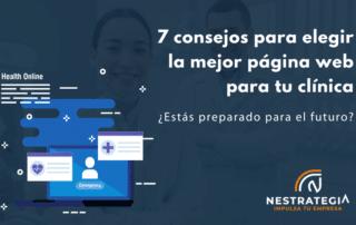 consejos para elegir la mejor página web para clínicas