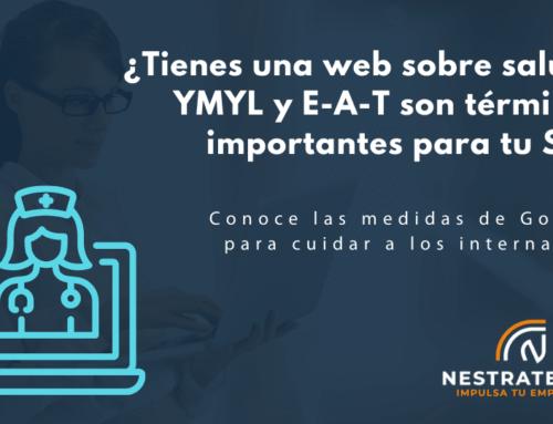 ¿Tienes una web sobre salud? YMYL y E-A-T son términos importantes para tu SEO