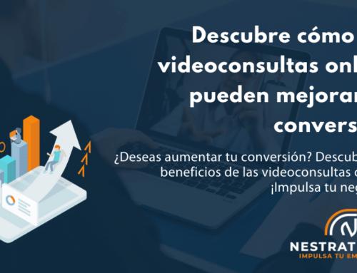Descubre cómo las videoconsultas online pueden mejorar tu conversión