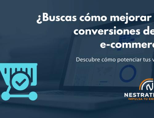 ¿Cómo puedes mejorar las conversiones de tu e-commerce?