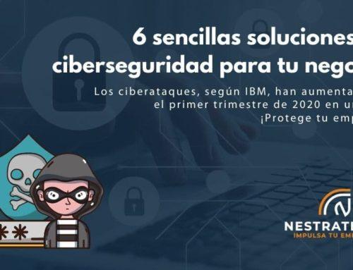 6 sencillas soluciones de ciberseguridad para tu negocio