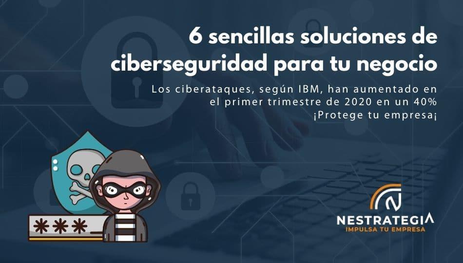 soluciones de ciberseguridad para tu negocio