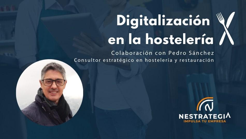 digitalización en el sector de la hostelería por Pedro Sánchez