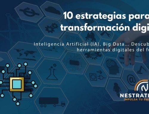 10 estrategias para la transformación digital