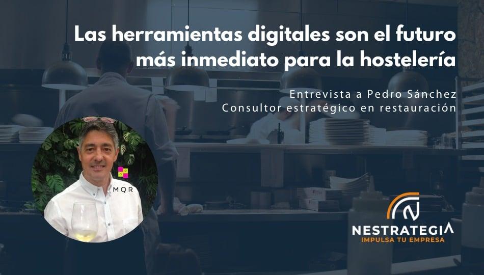 herramientas digitales son el futuro mas inmediato para la hostelería