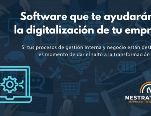 Software que te ayudarán en la digitalización de tu empresa