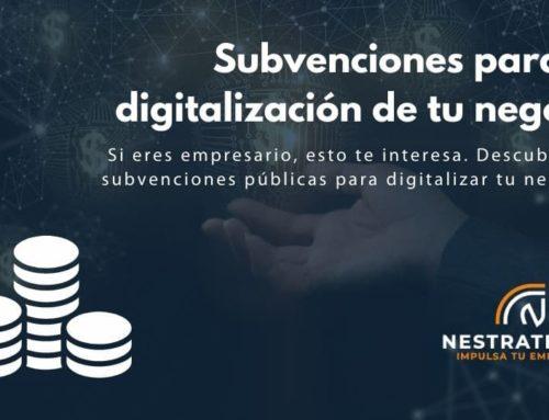 Subvenciones para la digitalización de tu negocio