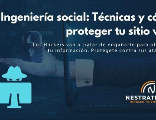 Ingeniería social: Técnicas y cómo proteger tu sitio web
