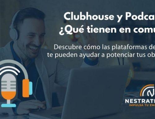 Clubhouse y Podcast ¿Qué tienen en común?