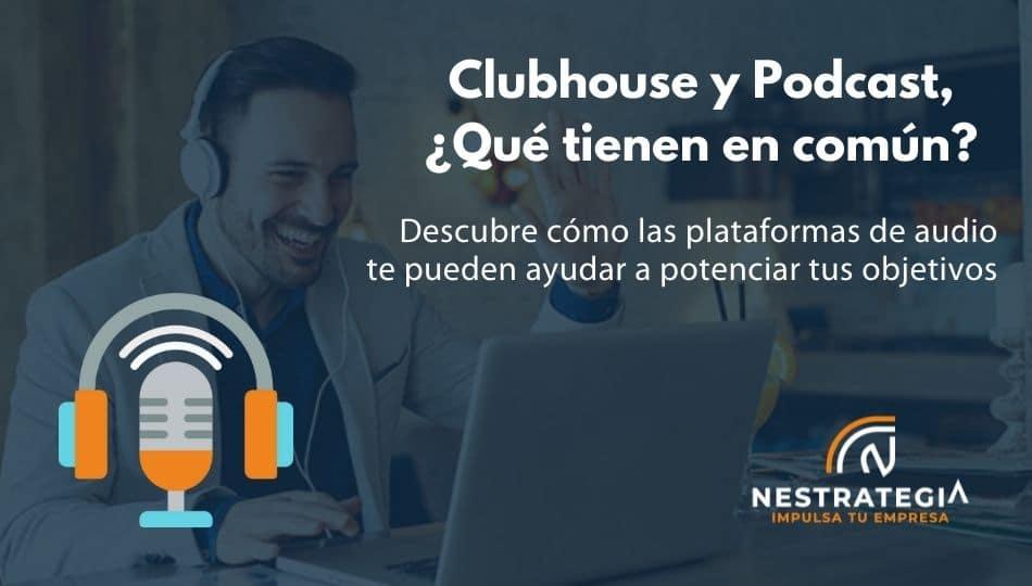 plataformas de audio para negocios clubhouse y podcasting