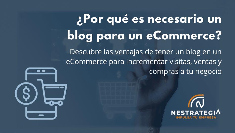¿Por qué es necesario un blog para un ecommerce??
