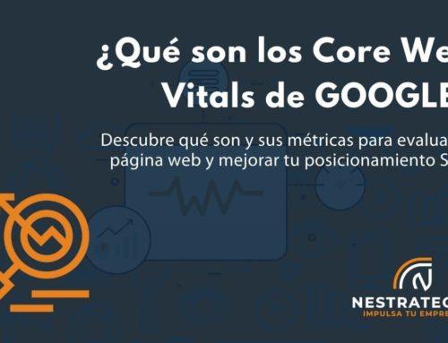 ¿Qué son los Core Web Vitals y por qué son importantes para tu SEO?
