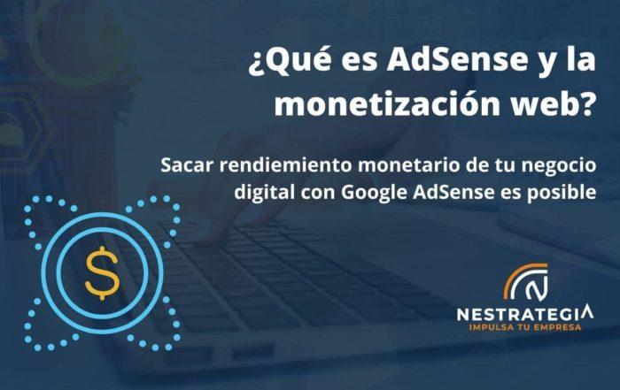 Google AdSense y la monetización web