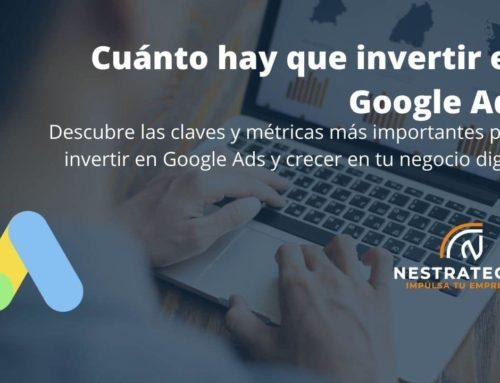 Cuánto hay que invertir en Google Ads